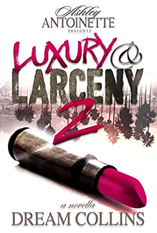 book cover of Luxury and Larceny: Part 2