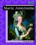 Marie Antoinette, Jane Bingham, 1410932206