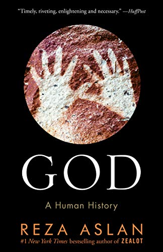 God: A Human History (How Works God)