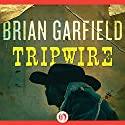 Tripwire Audiobook by Brian Garfield Narrated by Adam Lazzare White