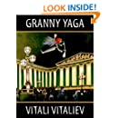 Granny Yaga: A fantasy novel for Children and Adults