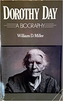 Book Dorothy Day: A Biography by William Miller (1984-02-01)