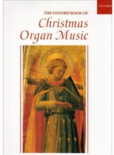 The Oxford Book of Christmas Organ Music (1995-07-13)