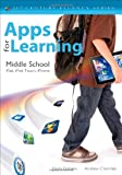 Apps for Learning, Middle School : iPad, iPod Touch, iPhone, Churches, Andrew and Dickens, Harry, 1452243069