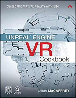 Unreal engine vr cookbook developing virtual reality with ue4 unreal engine vr cookbook developing virtual reality with ue4 mitch mccaffrey amazon libros malvernweather Image collections