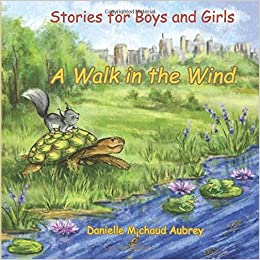 Stories for Boys and Girls: A Walk in the Wind