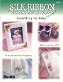 img - for Silk Ribbon Embroidery Everything for Baby book / textbook / text book