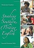 Speaking Southern, Writing English 9781594605536
