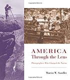 America Through the Lens, Martin W. Sandler, 0805073671