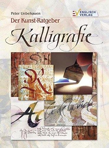 Der Kunst-Ratgeber Kalligrafie