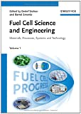 Fuel Cells Science and Engineering, , 3527330127