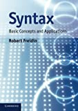 img - for Syntax: Basic Concepts and Applications by Robert Freidin (2012-10-08) book / textbook / text book