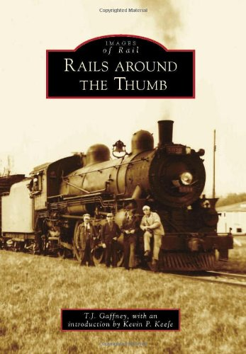 Rails Around the Thumb (Images of ()