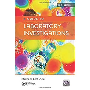 A Guide to Laboratory Investigations, 6th Edition Paperback – 1 Jan. 2005