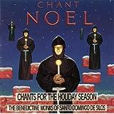 Chant Noel:  Chants For The Holiday Season