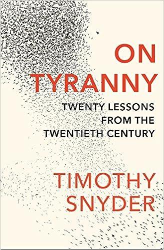 On tyranny timothy snyder