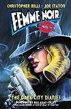 Femme Noir: Dark City Diaries