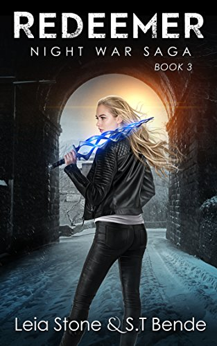 Redeemer (Night War Saga Book 3) (Fable 2 Best Weapons)
