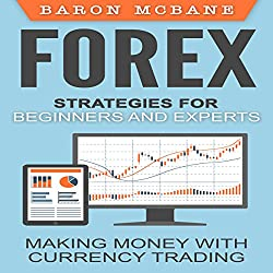Forex Strategies for Beginners and Experts