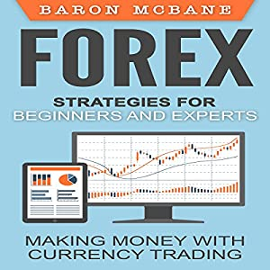 Forex Strategies for Beginners and Experts Audiobook