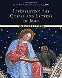 Interpreting the Gospel and Letters of John