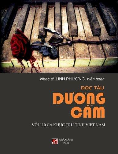Doc Tau Duong Cam Voi 110 Ca Khuc Tru Tinh Viet Nam (Vietnamese Edition)