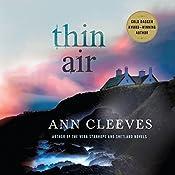 Thin Air: A Shetland Mystery   Ann Cleeves