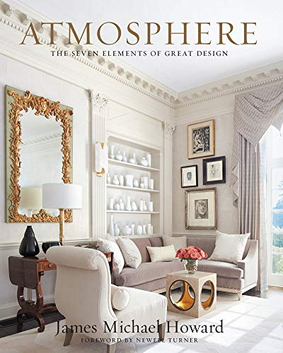 Atmosphere: the seven elements of great design (Best Modern Home Designs)
