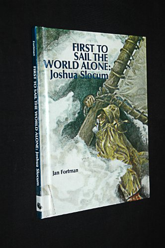 First to Sail the World Alone: Joshua Slocum