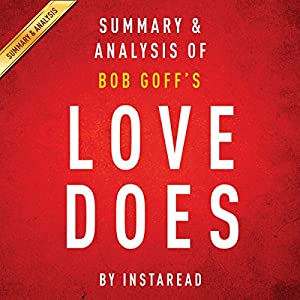 Love Does: Discover a Secretly Incredible Life in an Ordinary World, by Bob Goff Audiobook