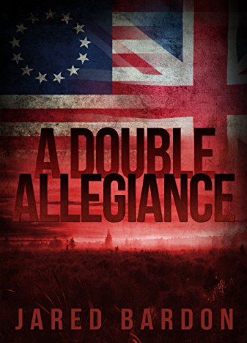 A Double Allegiance by [Bardon, Jared]