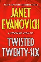 Twisted Twenty Six by Janet Evanovich