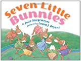 Seven Little Bunnies, Julie Stiegemeyer, 0761456007