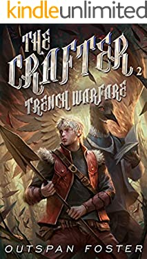 The Crafter (Book 2): Trench Warfare