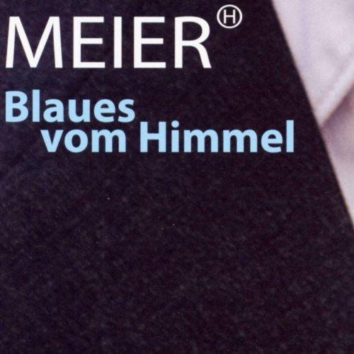 Amazon Com Blaues Vom Himmel Helmut Meier Mp3 Downloads