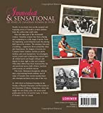 Immodest and Sensational: 150 Years of Canadian Women in Sports (Lorimer Illustrated History)