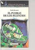 img - for El Pueblo De Los Silencios / The City of the Silences (Fabulas De Familia / Family Fables) (Spanish Edition) book / textbook / text book