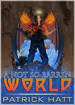 A Not So Barren World by [Hatt, Patrick]