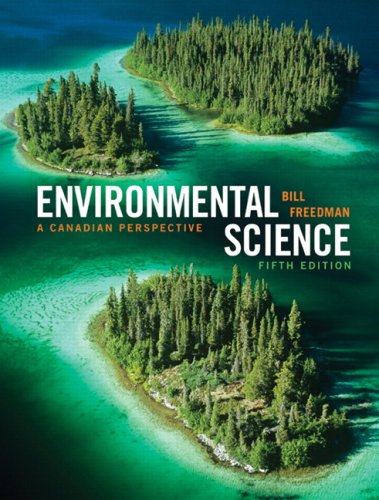 Environmental Science: A Canadian Perspective, Fifth Canadian Edition (5th Edition)