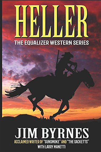 Heller: A Western Adventure (The Equalizer Western Series)