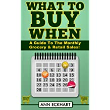 What To Buy When (2018): A Guide To The Monthly Grocery & Retail Sales