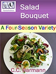 Tastelishes Salad Bouquet: A Four Season Variety