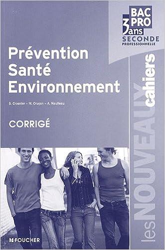 Livre Prévention, santé, environnement 2e Bac pro 3 ans : Corrigé epub pdf