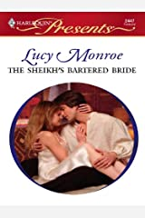 The Sheikh's Bartered Bride: An Emotional and Sensual Romance (Royal Brides Book 1) Kindle Edition