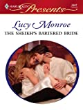 The Sheikh's Bartered Bride: An Emotional and Sensual Romance (Royal Brides Book 1)