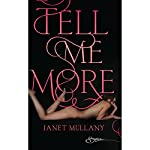 Tell Me More | Janet Mullany