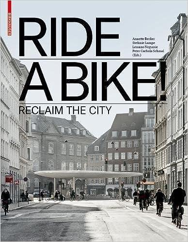Ride a Bike!: Rethink the City