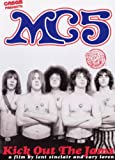 MC5 - Kick Out the Jams