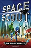 img - for The Shrinking Race (Space Scout) book / textbook / text book