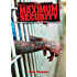 Maximum Security: Inside Stories from the World's Toughest Prisons